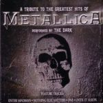 Dark:A Trbute To The Greatest Hits Of Metallica