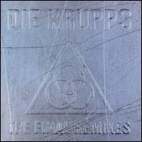 Die krupps:The Final Remixes