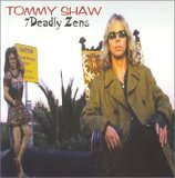 Tommy Shaw:7 Deadly zens
