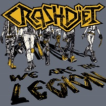 Crashdiet:We Are The Legion