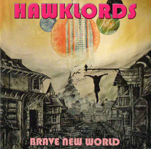 Hawklords: Brave New World