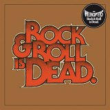 cd: Hellacopters: Rock &amp; Roll Is Dead