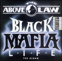 Above The Law:Black Mafia Life