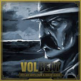Volbeat:Outlaw Gentlemen & Shady Ladies
