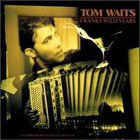Tom Waits:Frank's Wild Years