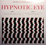 Tom Petty & the Heartbreakers:Hypnotic Eye
