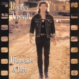Rodney Crowell:Diamonds & dirt