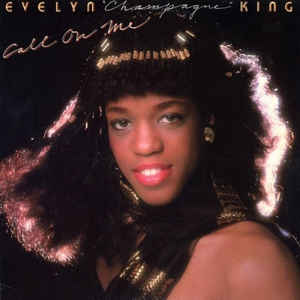 "Evelyn ""Champagne"" King: Call On Me"