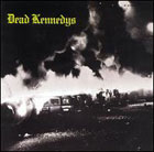 Dead Kennedys:Fresh Fruit for Rotting Vegetables
