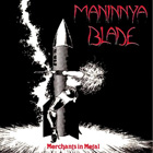 MANINNYA BLADE: Merchants in metal