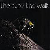 Cure: The Walk