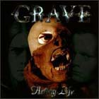 Grave:Hating Life