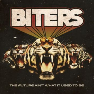 Biters:The Future Ain´t What It Used To Be