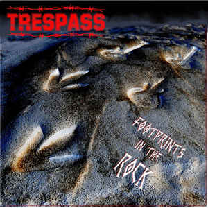 Trespass: Footprints In Rock