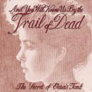 ...And You Will Know Us By The Trail Of Dead:the secret of elena's tomb