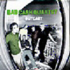 Bad cash quartet: Outcast