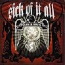 Sick of it all:Death to Tyrants