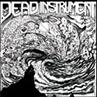 Dead Instrument:Maksimal Destruktion