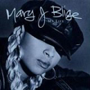 Mary J. Blige:My Life