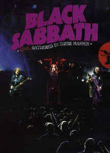 Black Sabbath: Live...Gathered In Their Masses
