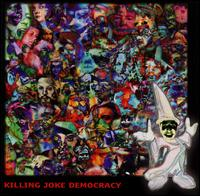 Killing Joke:democracy