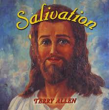 Terry Allen:Salivation
