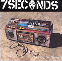 7 Seconds:The music, the message