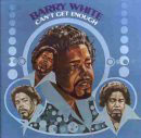 Barry White:Can't Get Enough