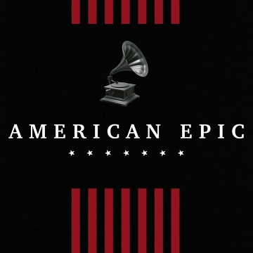 VA:American Epic: The Collection