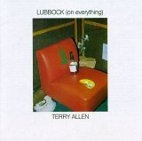 Terry Allen:Lubbock (on everything)