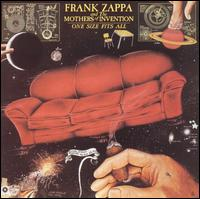 Frank Zappa & The Mothers of Invention:One Size Fits All