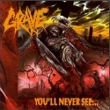 Grave:You'll Never See...