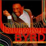 BOBBY BYRD:Got Soul: The Best Of Bobby Byrd