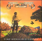 BARCLAY JAMES HARVEST:Time Honoured Ghosts