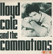 Lloyd Cole and the Commotions: Forest fire