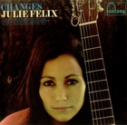 Julie Felix:Changes