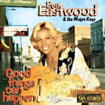 Eva Eastwood:Good Things Can Happen