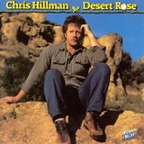 Chris Hillman:Desert Rose