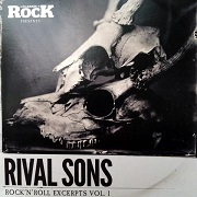 Rival Sons: Rock 'N' Roll Excerpts Vol. 1