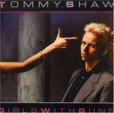 Tommy Shaw:Girls With Guns
