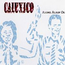 Calexico:Alone Again or