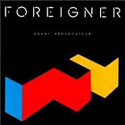 FOREIGNER: Agent provocateur