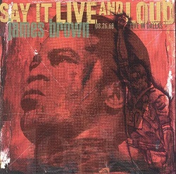 James Brown:Say It Live & Loud: Live in Dallas