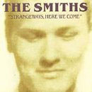 Smiths:Strangeways, here we come