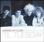 'Til Tuesday:Coming Up Close: A Retrospective
