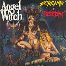 ANGEL WITCH:Screamin' N' Bleedin'