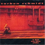 TORBEN SCHMIDT: A bit on the side