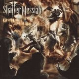 Shatter Messiah:God Burns Like Flesh