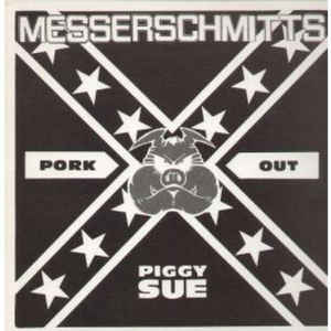 Messerschmitts: Pork Out Piggy Sue