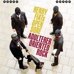 cd: Henry fiat's open sore: Adulterer oriented rock